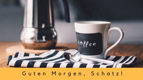 A2 Basics Guten Morgen Schatz Learn German With Iga